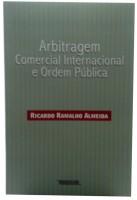 Arbitragem Comercial Internacional e Ordem Pública