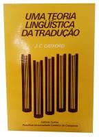 Uma Teoria Lingüística da Tradução
