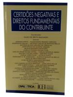 Certidões Negativas e Direitos Fundamentais do Contribuinte