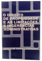 O Direito de Propriedade e as Limitações Administrativas
