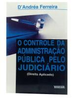 O Controle da Administração Pública pelo Judiciário