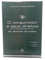 O Consumidor e Seus Direitos ao Alcance de Todos