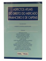 ASPECTOS ATUAIS DO DIREITO DO MERCADO FINANCEIRO E DE CAPITAIS