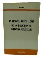 La Responsabilidad Penal de Los Directivos de Entidades Financieras