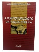 A Contratualização da Função Pública