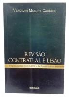 Revisão Contratual e Lesão à luz do Código Civil de 2002 e da Constituição da República