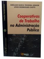 Cooperativas de Trabalho na Administração Pública