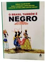 O Brasil Também é Negro