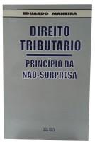 Direito Tributário Princípios da Não Surpresa
