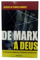De Marx a Deus - Tortuosos Caminhos do Terrorismo Internacional