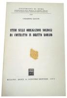 Studi Sulle Obbligazioni Solidali da Contatto in Diritto Romano