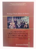 A Garantia da Liberdade Individual e o Direito Brasileiro
