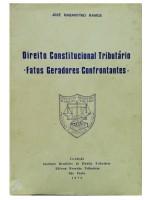 Direito Constitucional Tributário - Fatos Geradores Confrontantes