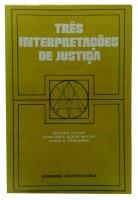 Três Interpretações de Justiça