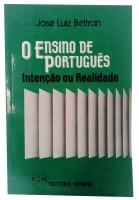 O Ensino de Português Intenção ou Realidade