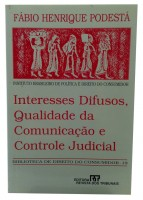 Interesses Difusos, Qualidade da Comunicação e Controle Judicial
