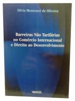 Barreiras Não Tarifárias no Comércio Internacional e Direito ao Desenvolvimento