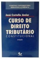 Curso de Direito Tributário Constitucional