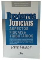 Depósitos Judiciais Aspectos Fiscais e Tributários
