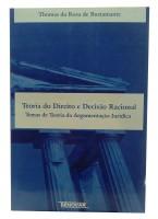 Teoria do Direito e decisão Racional Temas de Teoria da Argumentação Jurídica