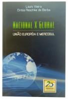 Nacional X Global União Europeia e Mercosul