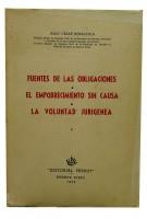 Fuentes de Las Obligaciones -  El Empobrecimiento sin Causa  - La Voluntad Jurigea