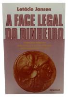 A Face Legal do Dinheiro