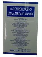 As Contribuições no Sistema Tributário Brasileiro