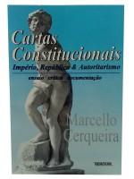 Cartas Constitucionais Império, República e Autoritarismo