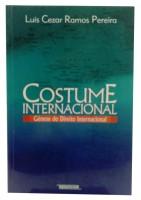 Costume Internacional Gênese do Direito Internacional