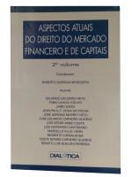 ASPECTOS ATUAIS DO DIREITO DO MERCADO FINANCEIRO E DE CAPITAIS 2º Vol