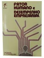 Fator Humano e Desempenho Empresarial