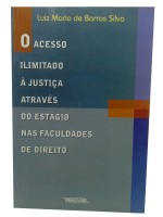 O Acesso Ilimitado á Justiça através do Estágio nas Faculdades de direito
