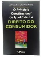 O Principio Constitucional da Igualdade e o Direito do Consumidor