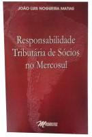 Responsabilidade Tributária de Sócios no Mercosul