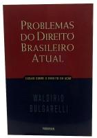Problemas do Direito Brasileiro Atual