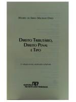 Direito Tributário, Direito Penal e Tipo 2ª Edição