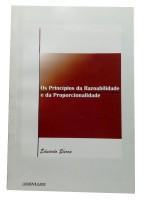 Os Principios da Razoabilidade e da Proporcionalidade