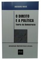 O Direito e a Política Teoria da Democracia