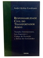 Responsabilidade Civil do Transportador Aéreo