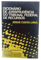 Dicionário de Jurisprudência do Tribunal Federal de Recursos