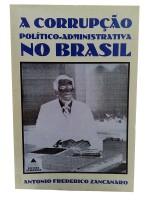 A Corrupção Político-Administrativa no Brasil