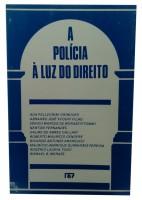A Policia à Luz do Direito