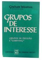 Grupos de Interesse Grupos de Pressão e