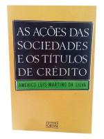 As Ações das Sociedades e os Títulos de Crédito