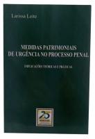 Medidas Patrimoniais de Urgência no Processo Penal