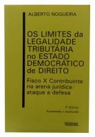 Os limites da Legalidade Tributária no Estado Democrático de Direito