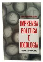 Imprensa Politica e Ideologia  Orientação Socialista