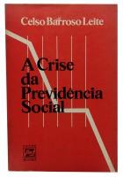 A Crise da Previdência Social