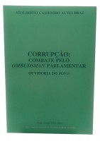 Corrupção: Combate pelo Ombudsman Parlamentar - Ouvidoria do Povo